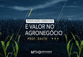 Negociação Consultiva e Valor no Agronegócio - NOVO!
