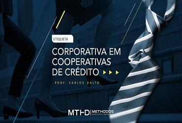 Etiqueta Corporativa, Comportamento e Postura Profissional - SICREDI PROGRESSO PR/SP